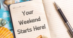 Your Weekend Starts Here! image
